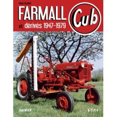 Tracteurs Farmall Cub et Dérivés, 1947-1979