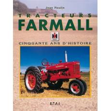 Tracteurs Farmall, cinquante ans d'histoire
