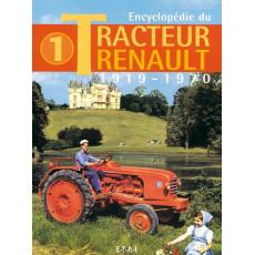 Encyclopédie du tracteur Renault (1919/1970) tome 1