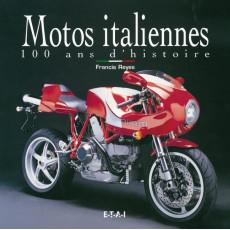 Motos italiennes, 100 ans d'histoire