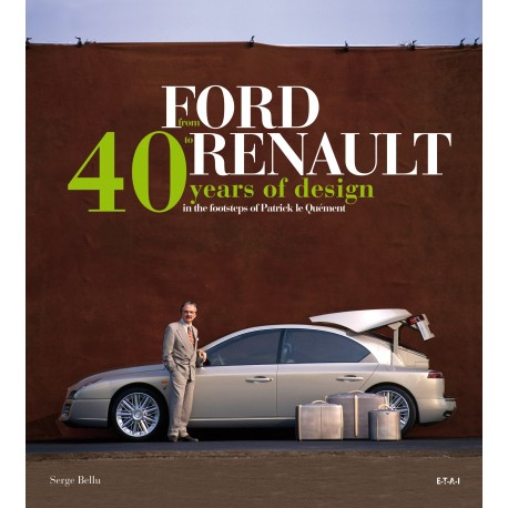 FROM FORD TO RENAULT, 40 YEARS OF DESIGN