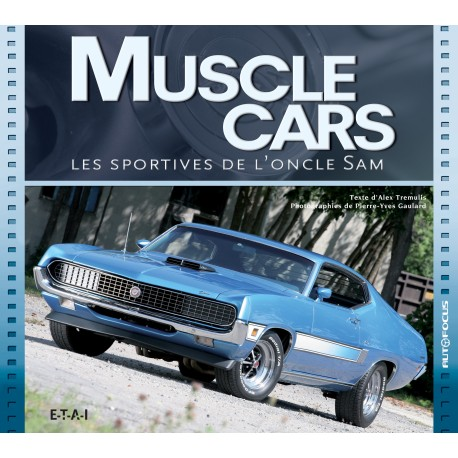 Muscle cars, les sportives de l'oncle Sam