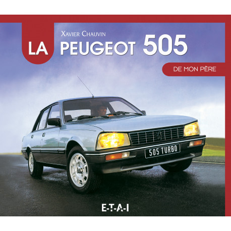 """Peugeot 505 collection """"De mon père"""""""