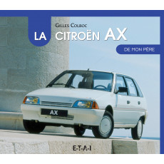 "Citroën AX collection ""De mon père"""