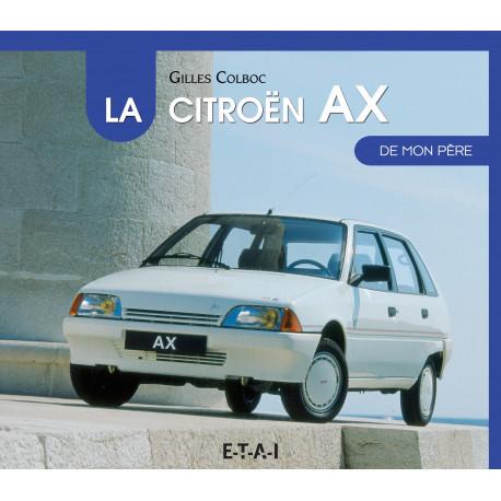 """Citroën AX collection """"De mon père"""""""