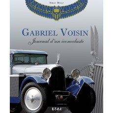 Gabriel Voisin, journal d'un iconoclaste (Coffret)