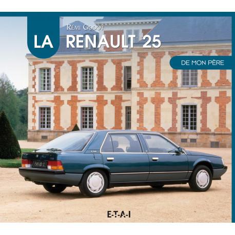 """Renault 25 collection """"De mon père"""""""