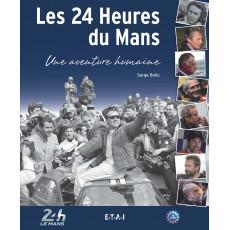 24 H du Mans, une aventure humaine