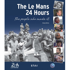 Le Mans 24-Hours, the people who made it !