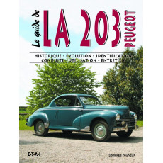 "Collection ""Le guide"" : Peugeot 203"