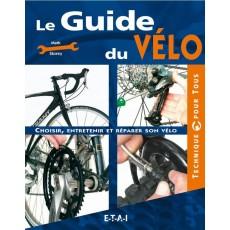 """Collection """"Le guide"""" : Le guide du Vélo"""