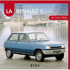 """Renault 5 collection """"De mon père"""""""
