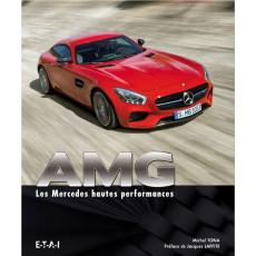 AMG, les Mercedes hautes performances  (nouvelle édition)