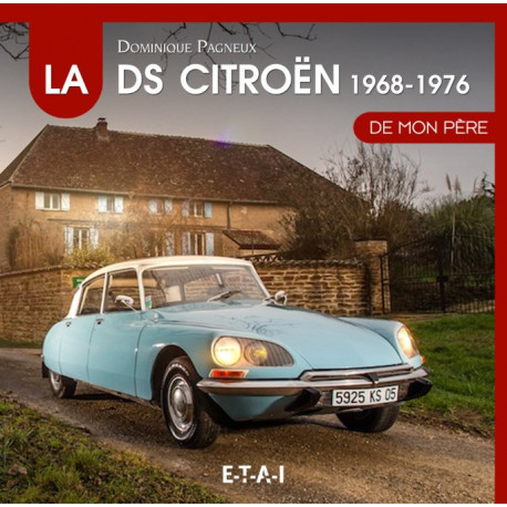 "Citroën DS (1968-1976) collection ""De mon père"" T2"