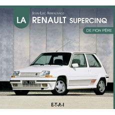 "Renault super 5 collection ""De mon père"""