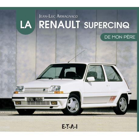 """Renault super 5 collection """"De mon père"""""""