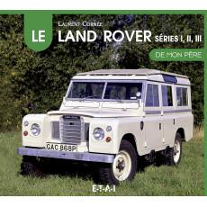 """Land Rover, séries 1,2 et 3 collection """"De mon père"""""""
