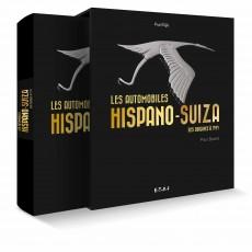 Les automobiles Hispano-Suiza des origines à 1949 (Coffret)