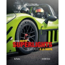 Superlights, de la piste à la route