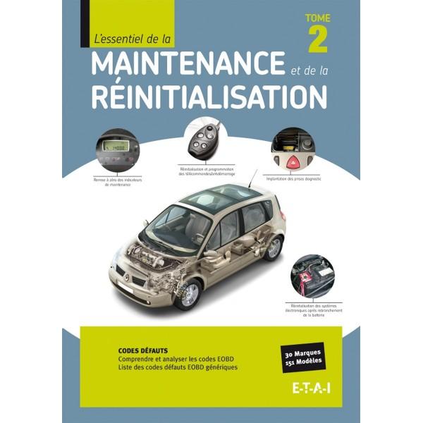 L'essentiel de la maintenance et de la réinitialisation. Tome 1 - ETAI