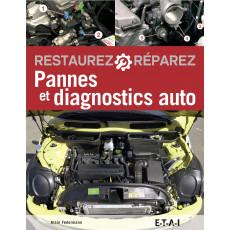 Restaurez Réparez Pannes & diagnostics auto (6ème édition)