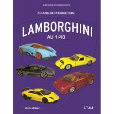 Lamborghini au 1/43, 50 ans de production
