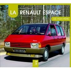 La Renault Espace De mon père