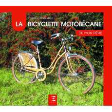 "La bicyclette Motobécane collection ""De mon père"""