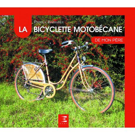 """La bicyclette Motobécane collection """"De mon père"""""""