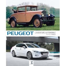 Peugeot, l'aventure automobile