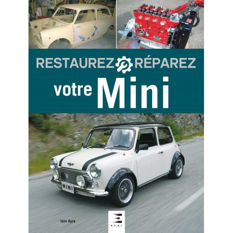 Restaurez réparez votre Mini