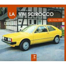 """Volkswagen Scirocco collection """"De mon père"""""""