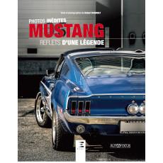 Mustang, reflets d'une légende