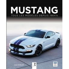 Mustang tous les modèles depuis 1964 1/2
