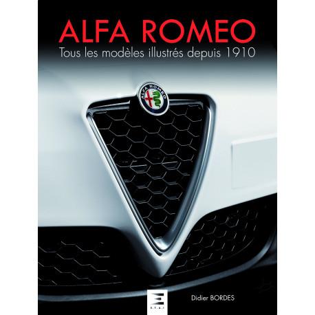 Alfa Romeo tous les modèles illustrés depuis 1910