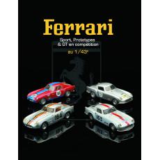 Ferrari au 1/43e, sport, prototypes et GT en compétition