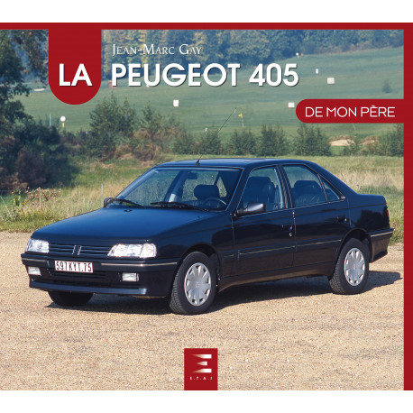 """Peugeot 405 collection """"De mon père"""""""