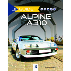"Collection ""Le guide"" : Alpine A310"