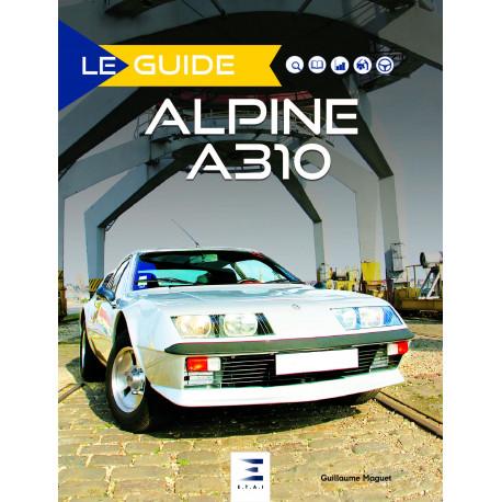 "Collection ""Le guide"" : Alpine A310"