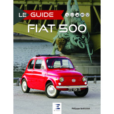 "Collection ""Le guide"" : Fiat 500"