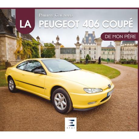 """Peugeot 406 coupé collection """"De mon père"""""""