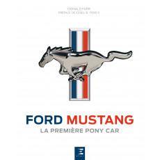 Ford Mustang, la première pony car