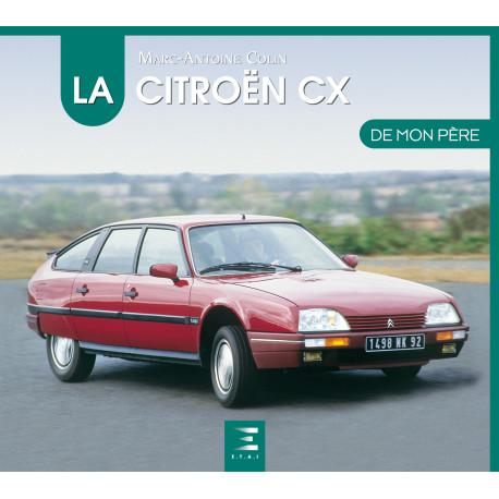 """Citroën CX collection """"De mon père"""""""