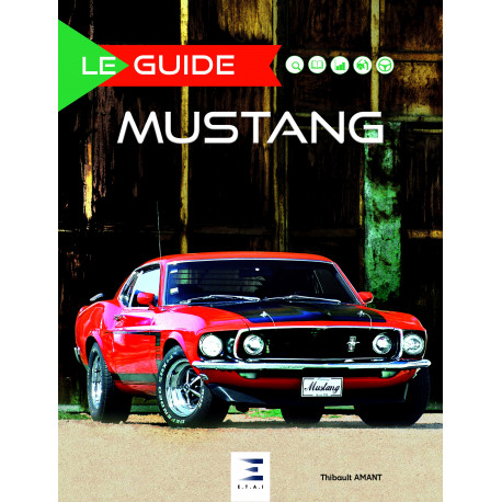 "Collection ""Le guide"" : Ford Mustang"