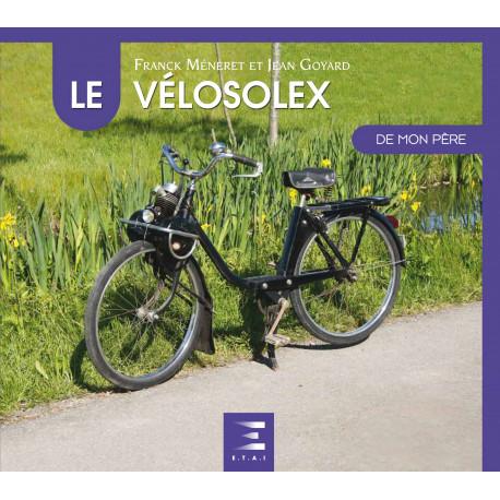 """Vélosolex collection """"De mon père"""""""