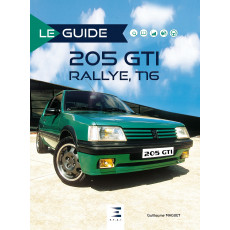"Collection ""Le guide"" : Peugeot 205 GTI rallye, T16"