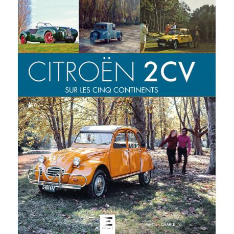Citroën 2 CV sur les 5 continents