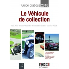 Guide pratique 2018 : le véhicule de collection