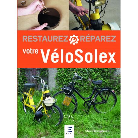 Restaurez réparez votre Vélosolex