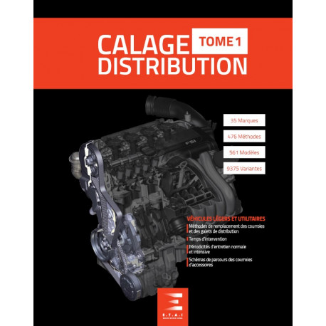 CALAGE DE DISTRIBUTION - TOME 1